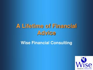 A Lifetime of Financial Advice