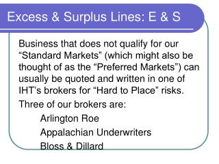 Excess & Surplus Lines: E & S