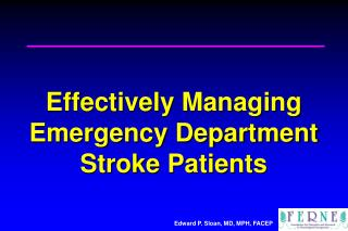 Effectively Managing Emergency Department Stroke Patients