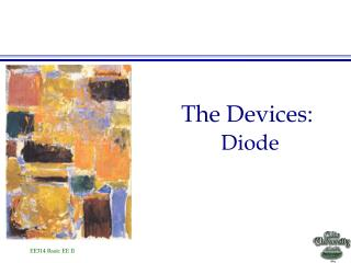 The Devices: Diode