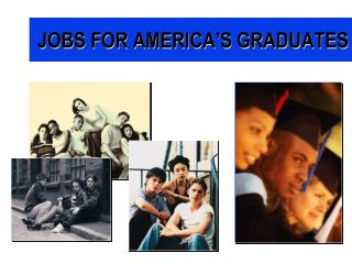 JOBS FOR AMERICA'S GRADUATES
