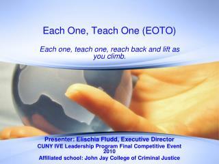 Each One, Teach One (EOTO)