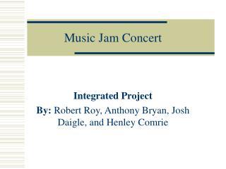 Music Jam Concert