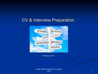 CV & Interview Preparation 4 th  March 2011