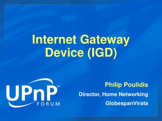 Internet Gateway Device (IGD)