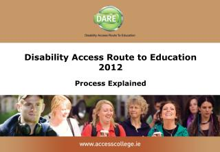 Disability Access Route to Education 2012 Process Explained