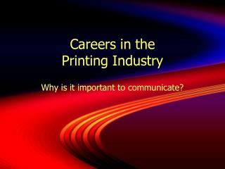 Careers in the Printing Industry
