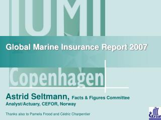 Global Marine Insurance Report 2007
