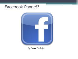 Facebook Phone!?
