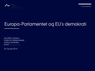 Europa-Parlamentet og EU�s demokrati