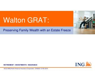 Walton GRAT: Preserving Family Wealth with an Estate Freeze