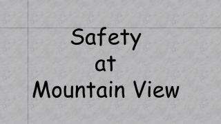 Safety  at  Mountain View
