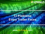 13 Problems Every Trader Faces