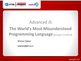 Advanced JS The World's Most Misunderstood  Programming Language )  Douglas  Crockford (