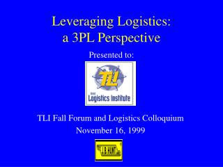 Leveraging Logistics: a 3PL Perspective