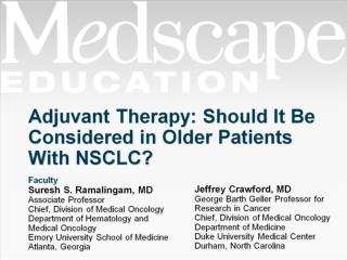 Adjuvant Therapy: Should It Be Considered in Older Patients With NSCLC?