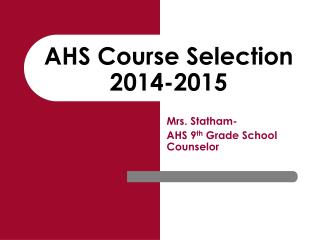 AHS Course Selection 2014-2015