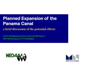Planned Expansion of the Panama Canal
