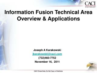 Information Fusion Technical Area Overview & Applications
