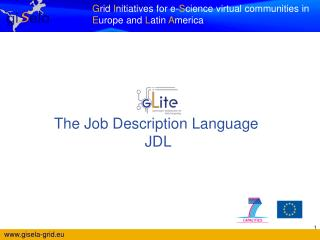 The Job Description Language JDL