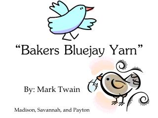 """Bakers Bluejay Yarn"""