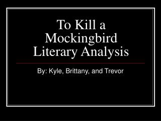 To Kill a Mockingbird Literary Analysis
