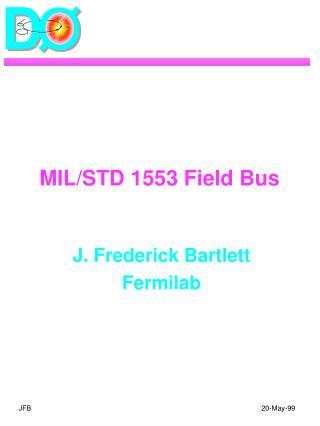 MIL/STD 1553 Field Bus