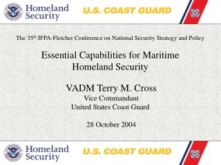 The 35th IFPA-Fletcher Conference on National Security Strategy and Policy  Essential Capabilities for Maritime  Homelan