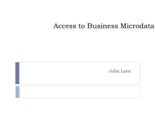 Access to Business  Microdata