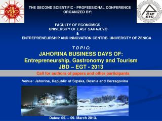 THE  SECOND  SCIENTIFIC - PROFESSIONAL CONFERENCE ORGANIZED BY: FACULTY OF ECONOMICS