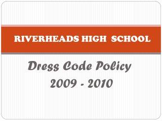 RIVERHEADS HIGH  SCHOOL