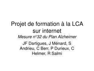 Projet de formation à la LCA sur internet Mesure n°32 du Plan Alzheimer