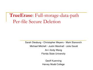 TrueErase : Full-storage-data-path Per-file Secure Deletion