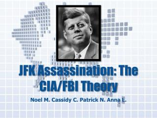 JFK Assassination: The CIA/FBI Theory