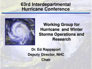 63rd Interdepartmental  Hurricane Conference