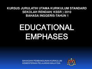 KURSUS JURULATIH UTAMA KURIKULUM STANDARD SEKOLAH RENDAH( KSSR ) 2010  BAHASA INGGERIS-TAHUN 1