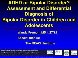 ADHD or Bipolar Disorder?