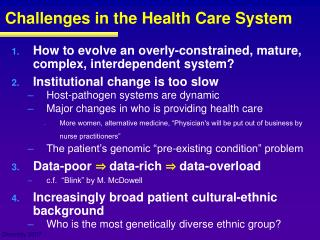 Challenges in the Health Care System
