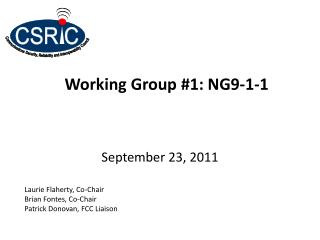 Working Group #1: NG9-1-1