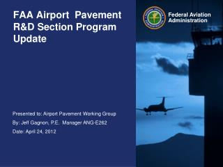 FAA Airport  Pavement R&D Section Program Update