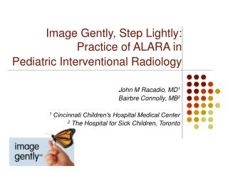 Image Gently, Step Lightly:  Practice of ALARA in Pediatric Interventional Radiology
