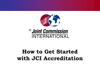 How to Get Started  with JCI Accreditation