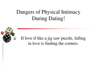 Dangers of Physical Intimacy During Dating!