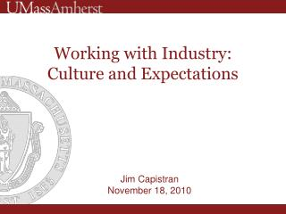 Working with Industry: Culture and Expectations