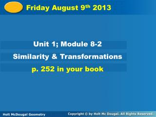 Friday August 9 th  2013