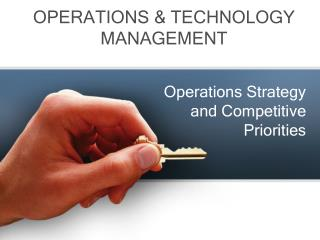 Operations Strategy and Competitive Priorities