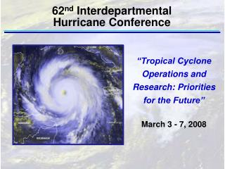 """Tropical Cyclone Operations and Research: Priorities for the Future"""