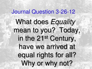 Journal Question 3-26-12