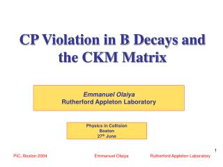 CP Violation in B Decays and the CKM Matrix