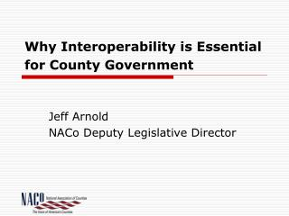 Why Interoperability is Essential for County Government